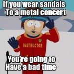 sandals to rock concert