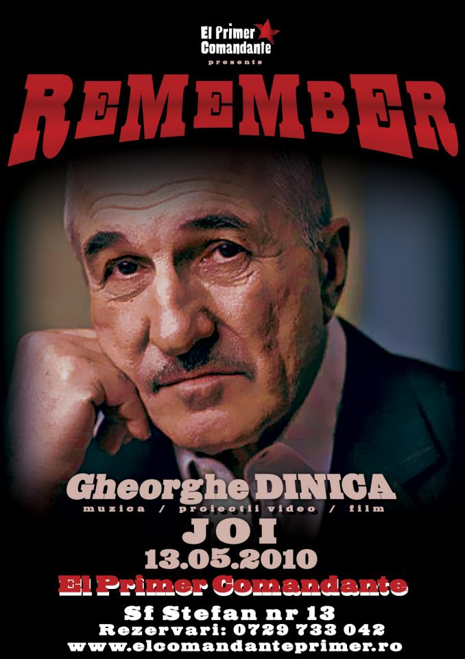 Remember Gheorghe Dinica