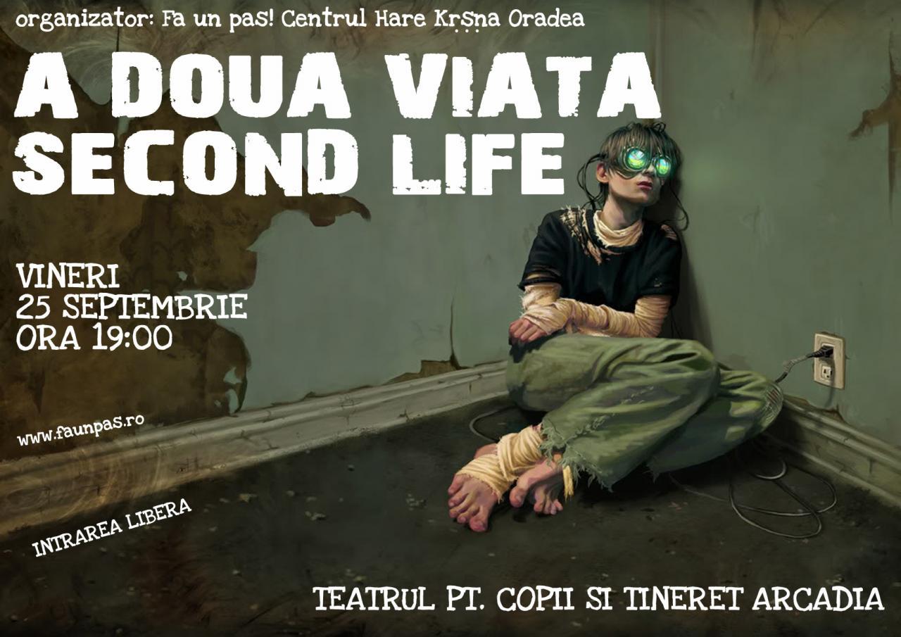 Second Life - A doua viata!