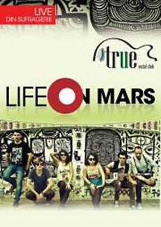 poze concert life on mars in true club