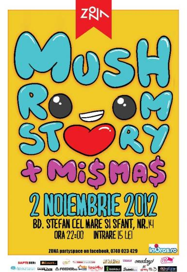 poze concert mushroom story mismas after party