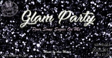 poze glam party pour some sugar on me
