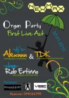 poze organ party first live act