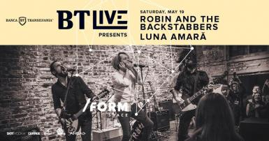poze robin and the backstabbers luna amara bt live at form space