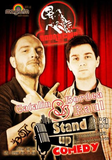 Stand Up Comedy Cu Catalin Bordea Si Raul In Doors