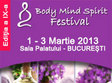 body mind spirit 2013 la sala palatului
