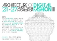 architecture in fashion workshop de fabricatie digitala