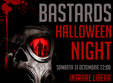 bastards halloween night
