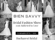 bien savvy invita miresele 2016 la fashion show addicted to love
