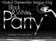 black white singles party cluj