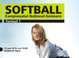 campionatului national de softball senioare turneul i