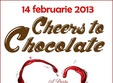 cheers to chocolate