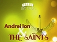 concert andrei ion the saints