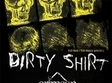 concert dirty shirt