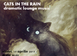 concert dramatic lounge cats in the rain