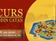 Bucuresti, Luni 13 Iulie - Luni 27 Iulie, Concurs Colonistii din Catan