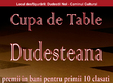 cupa de table dudesteana