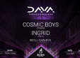 dava techno sessions cluj napoca w cosmic boys ingrid