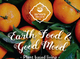 earth food good mood plant based living