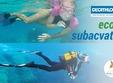 Constanta, Luni 22 Iulie - Duminică 4 August, EcoU subacvatic
