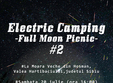 electric camping full moon picnic