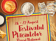 festivalul placintelor parcul national 24 august 27 august 2017