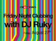 friday night clubbing with dj ruky
