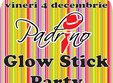 glow stick party la suceava