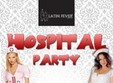 hospital party in club latin fever
