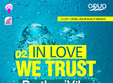 in love we trust aqua beach snagov