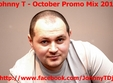 johnny t october promo mix 2011