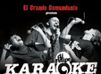 karaoke night in el grande comandante din bucuresti