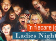 ladies night in fiecare joi