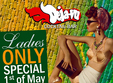 ladies only special 1st of may