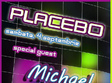 michael keptter in club placebo