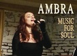 music for soul concert live cu ambra