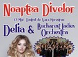 noaptea divelor delia bucharest ladies orchestra