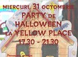 party de halloween la yellow place
