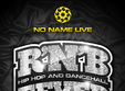 r n b fever party no name timisoara