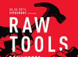 raw tools in hipodrom