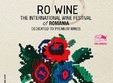 ro wine international wine festival of romania