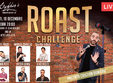 roast challenge 2 stand up comedy bucuresti marti