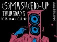 s mash ed up thursdays in club ok