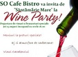 santamarie mare sau wine party la so cafe