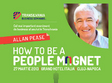 seminar how to be a people magnet