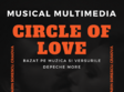 spectacol multimedia circle of love