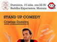 stand up comedy duminica 15 iulie constanta buddha experience mamaia