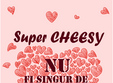 super cheesy valentine s