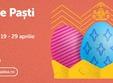 Oradea, Vineri 19 Aprilie - Luni 29 Aprilie, Targul de Pasti Oradea - 2019