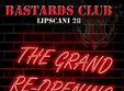 the grand re opening of bastards club